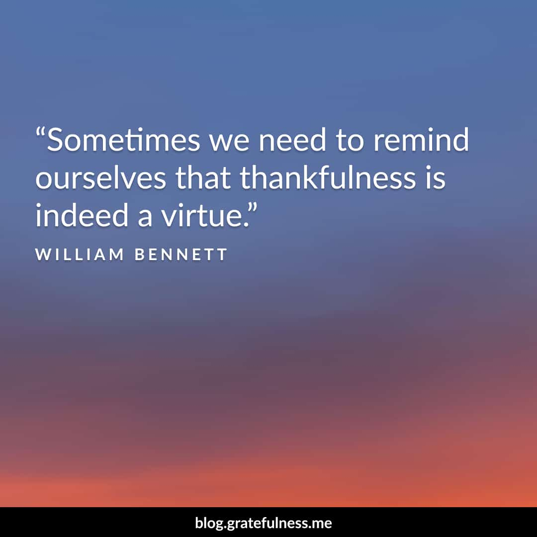 Image of a gratitude quote by William Bennett