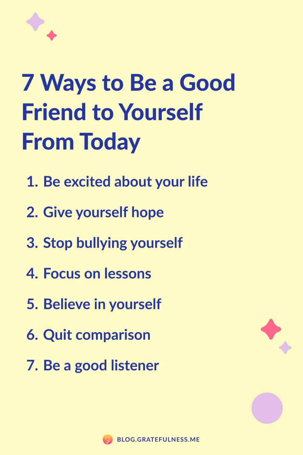 Image with list of 7 ways to be a good friend to yourself from today